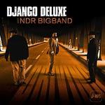 Django Deluxe & NDR Bigband
