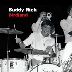 Buddy Rich Birdland