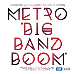 WDR Big Band KölnMetro Big Band Boom
