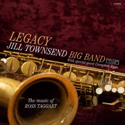 Jill Townsend Big Band Legacy, The Music Of Ross Taggart