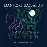 Ulvens döttrar & Bothnia Rhythm Orchestra - Månmors Gästabud