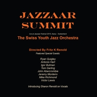 The Swiss Youth Jazz Orchestra - Jazzaar Summit: Live At Jazzaar Festival 2015 in Aarau, Switzerland