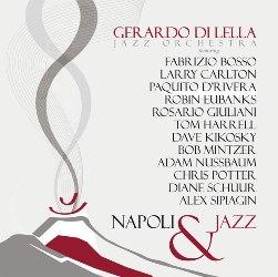 Gerardo Di Lella Jazz Orchestra Napoli & Jazz