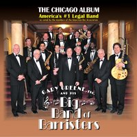 Gary Greene, Esq. and His Big Band of Barristers
