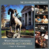 West Chester University Criterions Jazz Ensemble - I Hear a Rhapsody