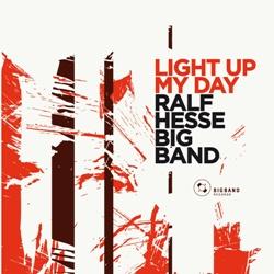 Ralf Hesse Big Band - Light up my day