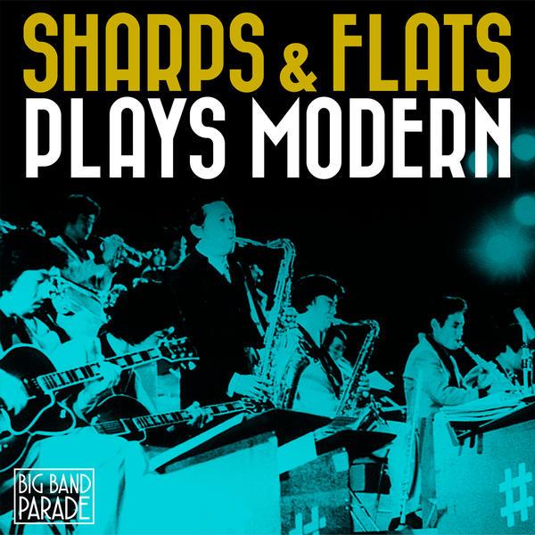 Sharps & Flats Plays Modern