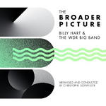 Billy Hart & The WDR Big Band The Boader Picture