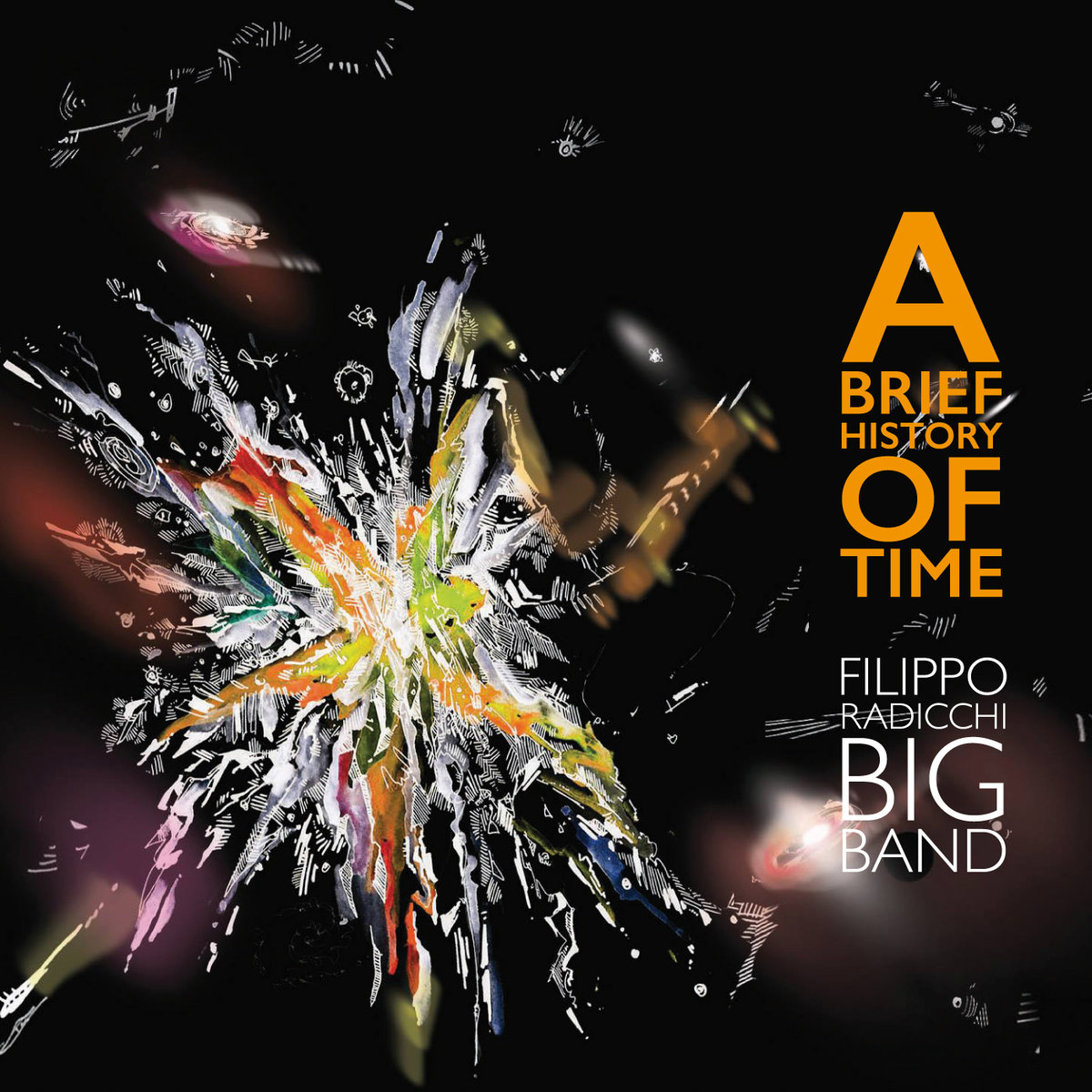 Filippo Radicchi Big Band - A Brief History Of Time