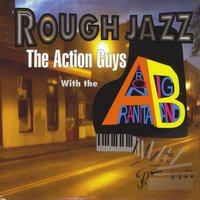 The Action Guys with the Aaron Aranita Big Band Rough Jazz