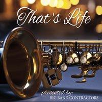 Big Band Contractors That's Life