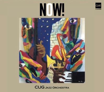 C.U.G. Jazz Orchestra NOW!