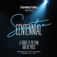 Unforgettable Sinatra Centennial