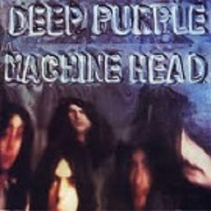 Deep Purple -Machine Head-