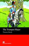 The Trumpet-major: Beginner (Macmillan Readers)