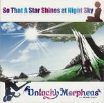 Unlucky Morpheus / So That A Star Shines at Night Sky.jpg